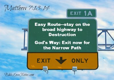 """There is a way that seems right to a man, but its end is the way to death.""  -  Proverbs 14:12."